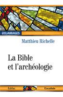 9782755001495, bible, archéologie, matthieu richelle