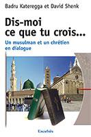 9782755002386, musulman, chrétien, dialogue