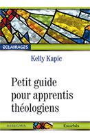 9782755003550, apprentis théologiens, kelly kapic