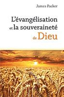 9782853310727, évangélisation, souveraineté, james packer