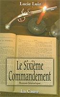 famille, oeuvres, fiction, sixieme, commandement, Luiz, Lucie