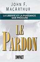 9782890820295, liberté, pardon, john macarthur