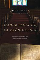 9782890823488, adoration, prédication, john piper