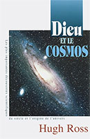 9782921840248, dieu, et, le, cosmos, les, plus, importantes, découvertes, scientifiques, du, siècle, et, l'origine, de, l'univers, the, creator, and, the, cosmos, how, the, latest, scientific, discoveries, of, the, century, reveal, god, hugh, ross, éditions, la, clairière, sciences, apologétique, apologète