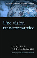 9782924743027, vision chrétienne, brian walsh