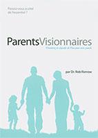 9782954314327, parents visionnaires, rob rienow
