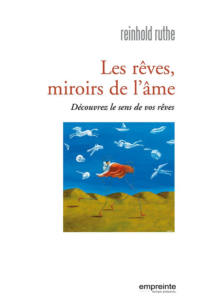 Les r ves miroirs de l me d couvrez le sens de vos r ves for Miroir de l ame