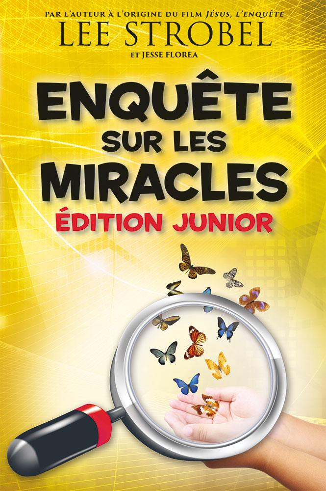 Enquête sur les miracles – Édition junior – Excelsis