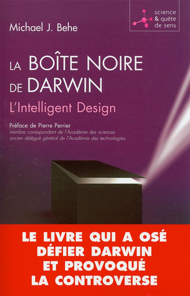 la bo te noire de darwin l intelligent design. Black Bedroom Furniture Sets. Home Design Ideas