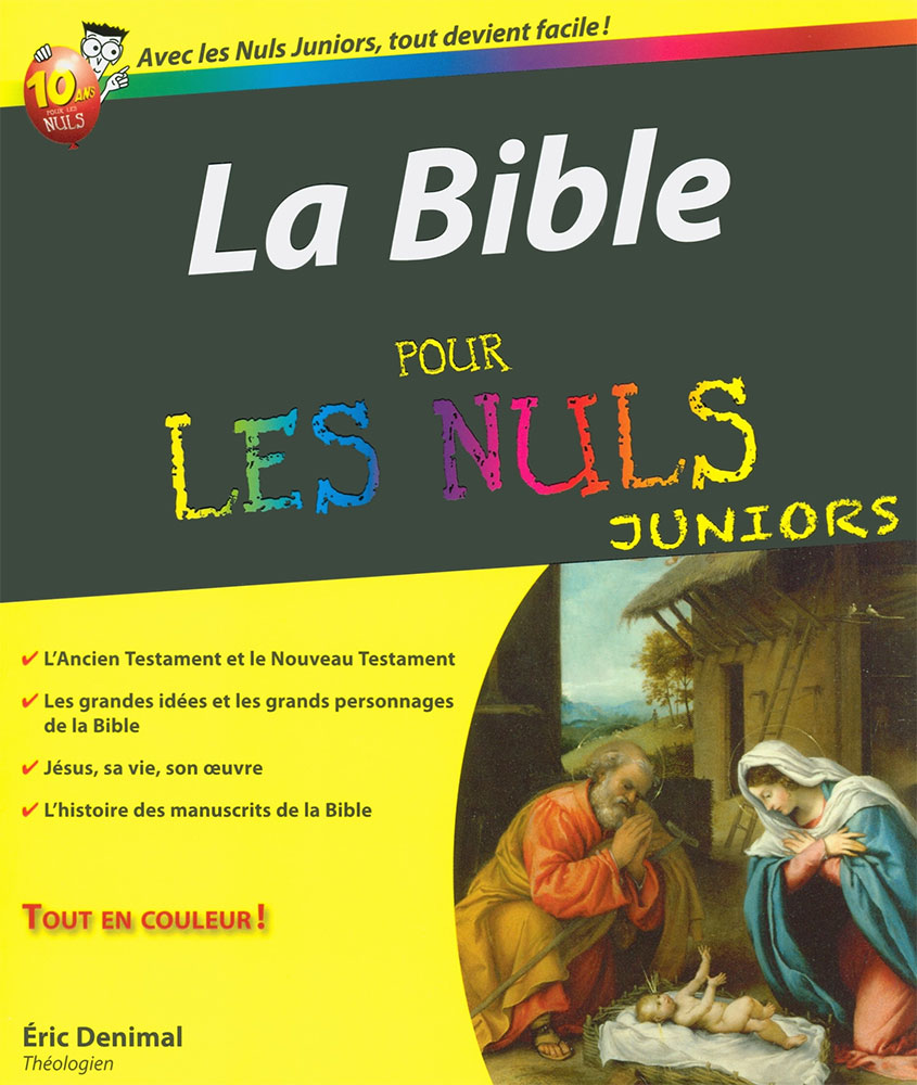 La bible pour les nuls juniors - La bible pour les nuls ...