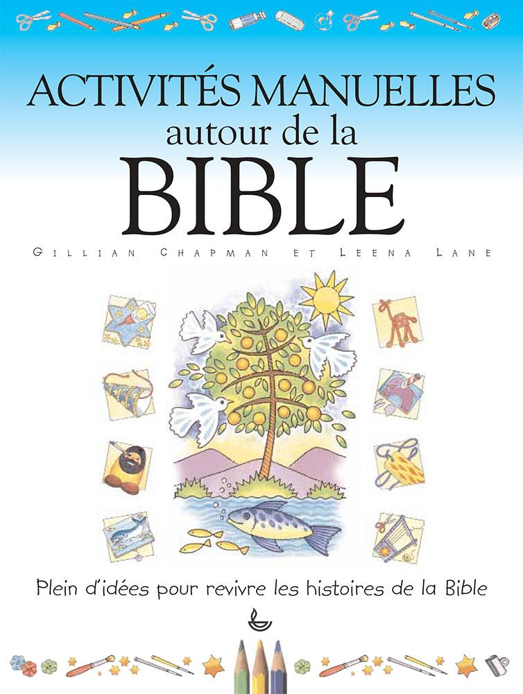activit s manuelles autour de la bible plein d id es pour revivre les histoires de la bible. Black Bedroom Furniture Sets. Home Design Ideas