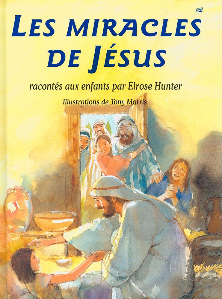 Les miracles de Jésus Album – Excelsis