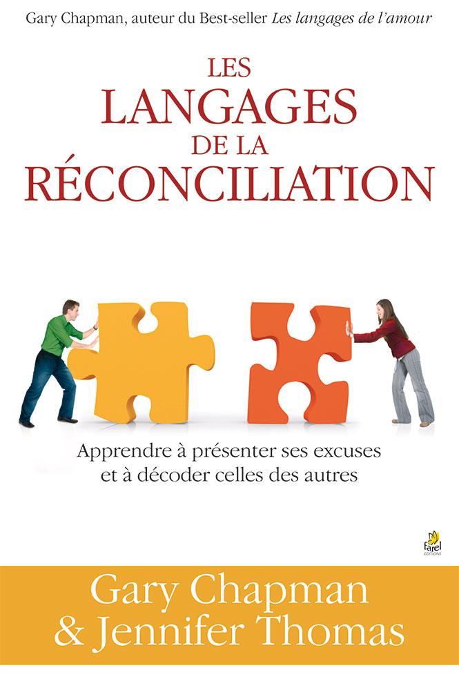 Les Langages De La Réconciliation Apprendre à Présenter Ses