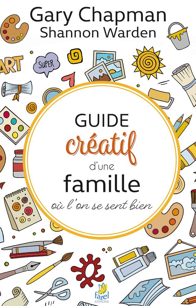 Guide créatif d'une famille où l'on se sent bien – Excelsis