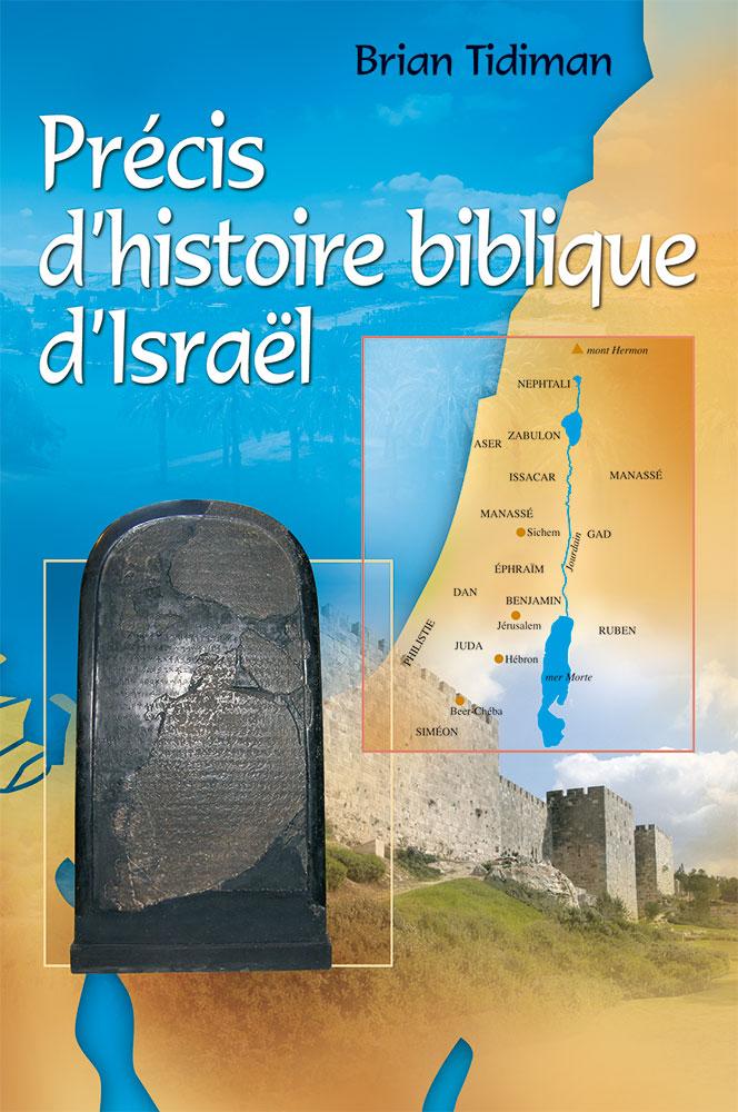 Precis D Histoire Biblique D Israel Excelsis