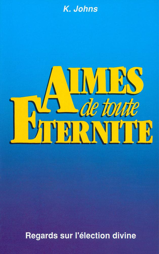 Aim s de toute ternit regards sur l lection divine - Symbole de l eternite ...