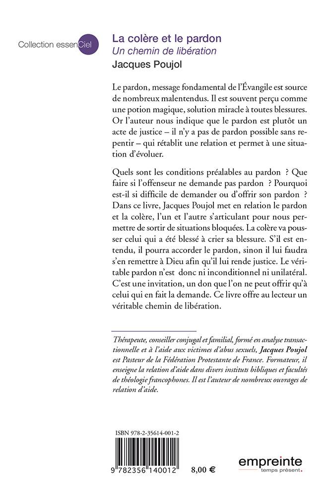 La colère et le pardon. Un chemin de libération - Jacques Poujol